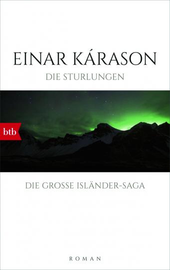 Einar Kárason. Die Sturlungen. Die große Isländer-Saga. Roman.