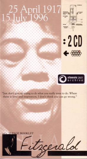 Ella Fitzgerald. A-Tisket, A-Tasket / Flying Home. Classic Jazz Archive. 2 CDs.