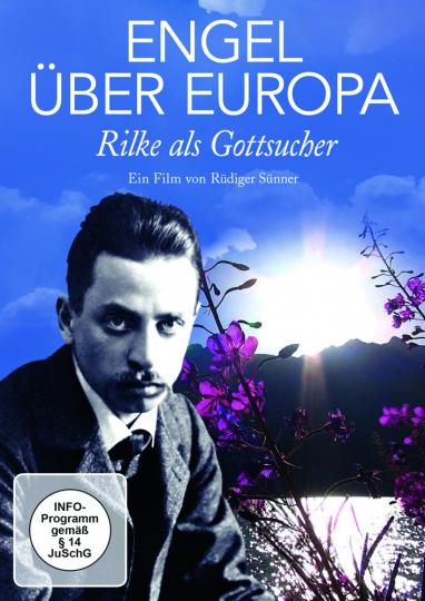 Engel über Europa. Rilke als Gottsucher. DVD.