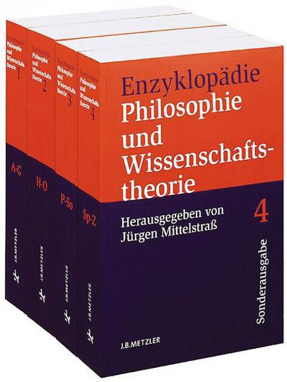 Enzyklopädie Philosophie und Wissenschaftstheorie. Gesamtwerk in 4 Bänden.