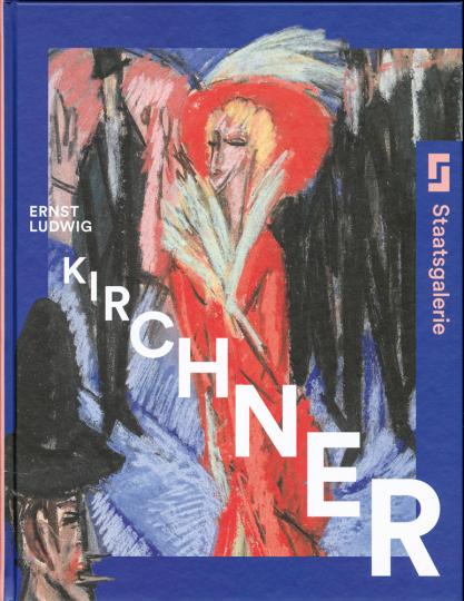 Ernst Ludwig Kirchner. Die unbekannte Sammlung.