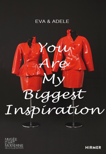 Eva & Adele. You Are My Biggest Inspiration. Early Works.