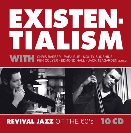 Existentialism. Revival Jazz of the 60s.