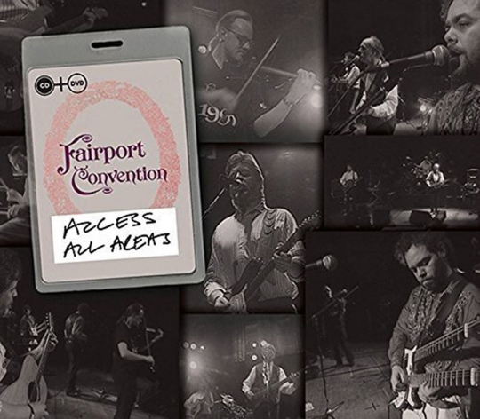 Fairport Convention. Access All Areas. CD + DVD.