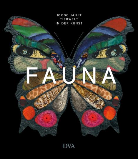Fauna. 10.000 Jahre Tierwelt in der Kunst.