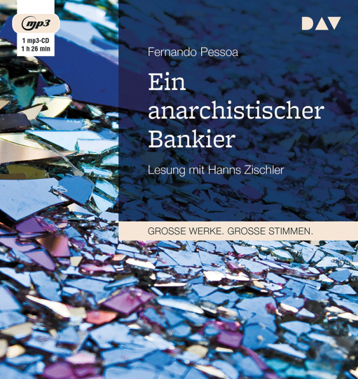 Fernando Pessoa. Ein anarchistischer Bankier. mp3-CD.