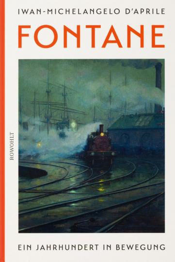 Fontane. Ein Jahrhundert in Bewegung.