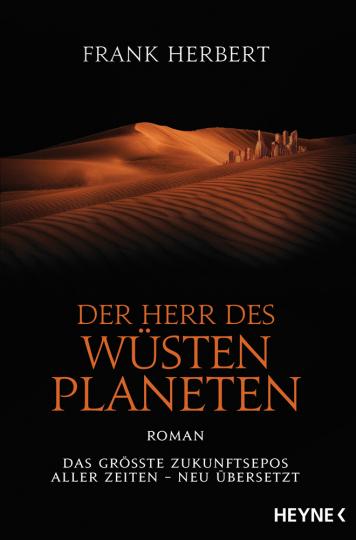Frank Herbert. Der Herr des Wüstenplaneten. Roman.