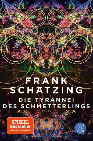 Frank Schätzing. Die Tyrannei des Schmetterlings.