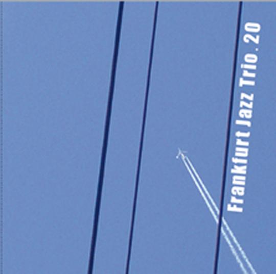 Frankfurt Jazz Trio. 20. CD.
