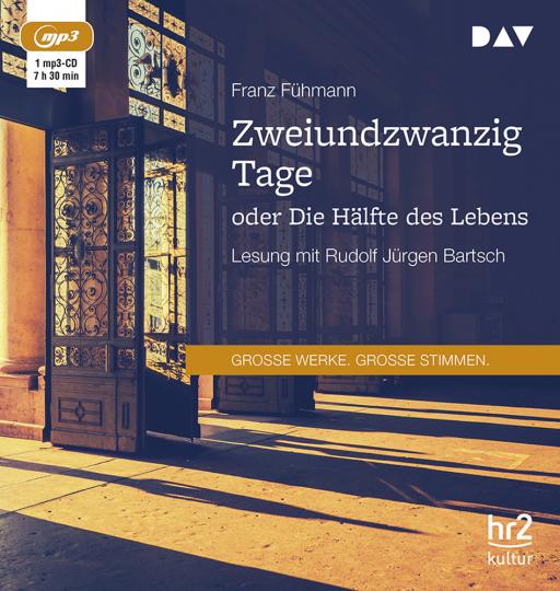 Franz Fühmann. Zweiundzwanzig Tage oder Die Hälfte des Lebens. mp3-CD.