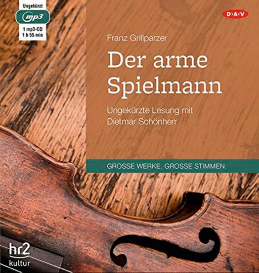 Franz Grillparzer. Der arme Spielmann. Hörbuch. 1 CD.