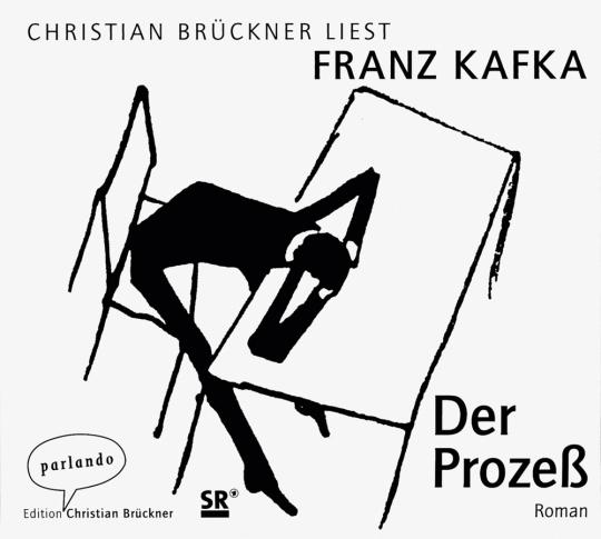 Franz Kafka. Der Prozeß. 7 CDs.