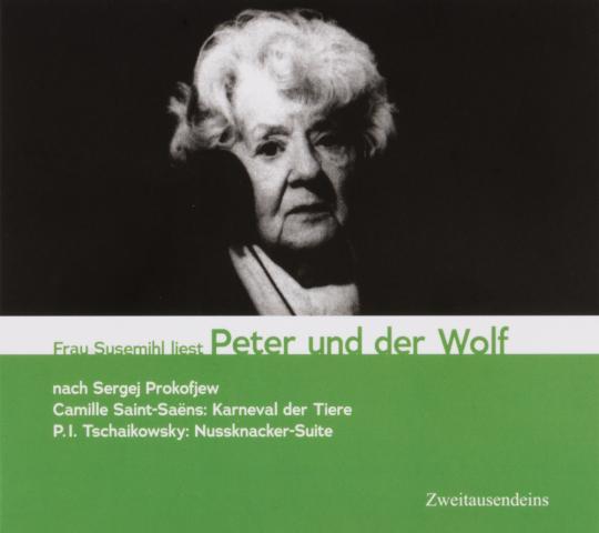 Frau Susemihl liest Peter & der Wolf. CD.