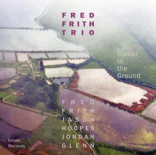 Fred Frith. Closer To The Ground. CD.
