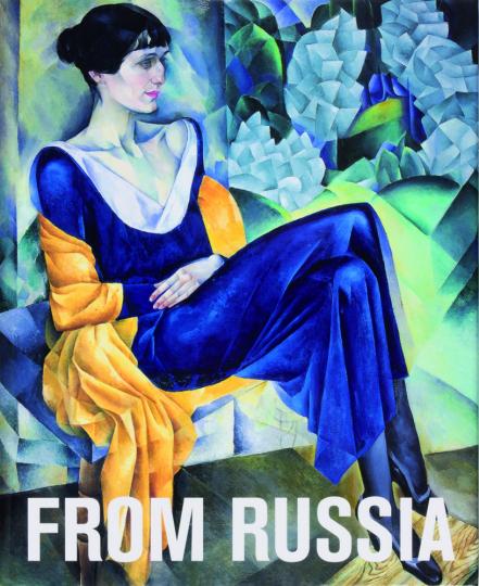 From Russia. Französische und russische Meisterwerke 1870 - 1925 aus Moskau und St. Petersburg.