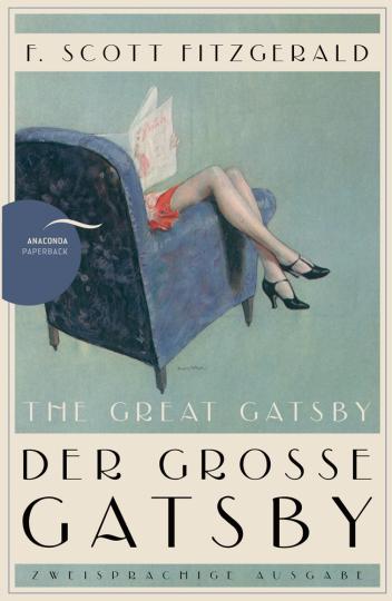 F. Scott Fitzgerald. The Great Gatsby. Zweisprachige Ausgabe.