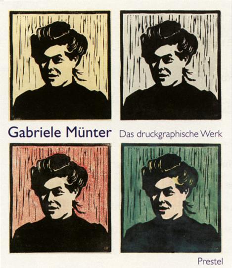 Gabriele Münter - Das druckgraphische Werk