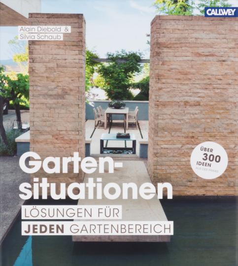 Gartensituationen. Lösungen für jeden Gartenbereich.