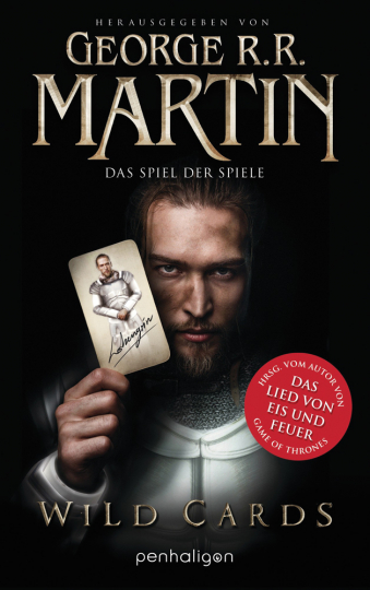 George R. R. Martin. Wild Cards. Das Spiel der Spiele. Roman.