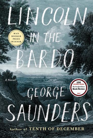 George Saunders. Lincoln in the Bardo. Roman.