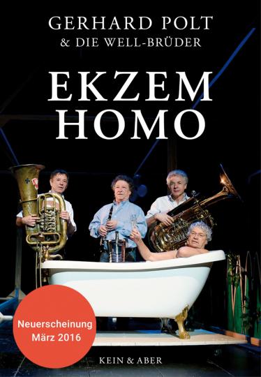 Gerhard Polt. Ekzem Homo.