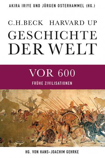 Geschichte der Welt. Frühe Zivilisationen. Die Welt vor 600.