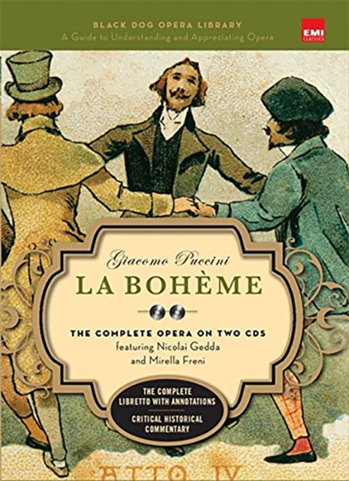 Giacomo Puccini. La Bohème. Black Dog and Leventhals Opera Library. Mit 2 CDs.