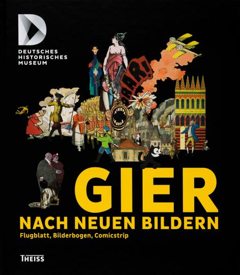 Gier nach neuen Bildern. Flugblatt, Bilderbogen, Comicstrip.