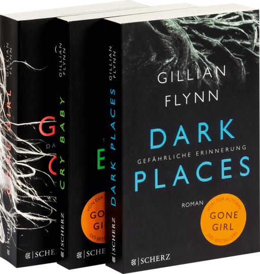 Gillian Flynn. Gone Girl: Das perfekte Opfer. Dark Places: Gefährliche Erinnerung. Cry Baby: Scharfe Schnitte. 3 Bände im Paket.