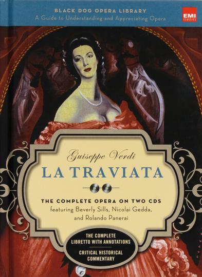 Giuseppe Verdi. La Traviata. Black Dog and Leventhals Opera Library. Mit 2 CDs.