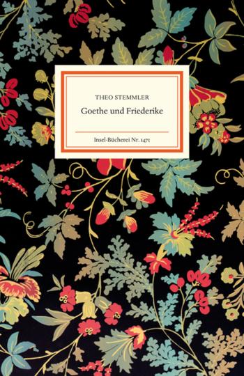 Goethe und Friederike. Wahrheit und Dichtung.