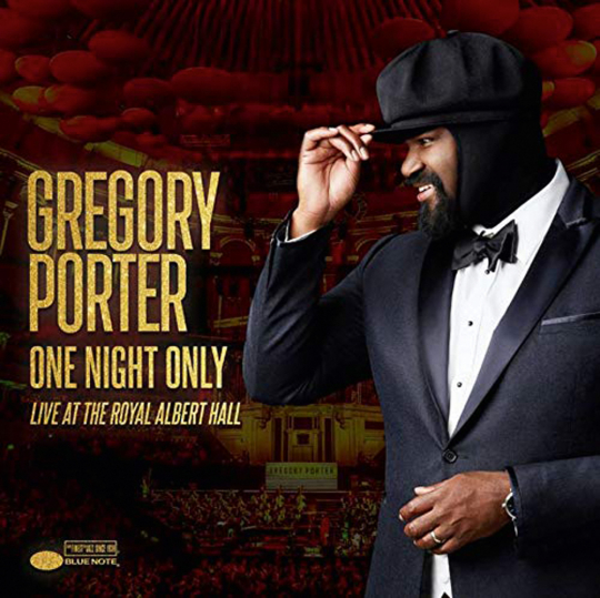 Gregory Porter. One Night Only - Live At The Royal Albert Hall. CD + DVD.