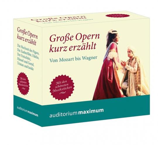 Große Opern kurz erzählt. Von Mozart bis Wagner. 6 CD Set.