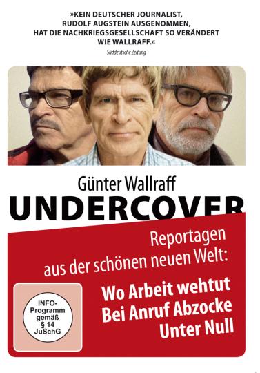 Günter Wallraff Undercover. Reportagen aus der schönen neuen Welt. DVD.