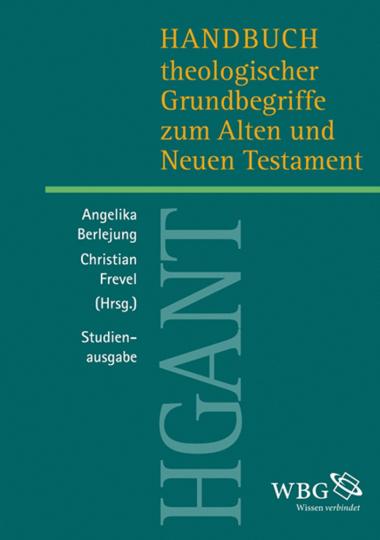 Handbuch theologischer Grundbegriffe zum Alten und Neuen Testament. Studienausgabe.