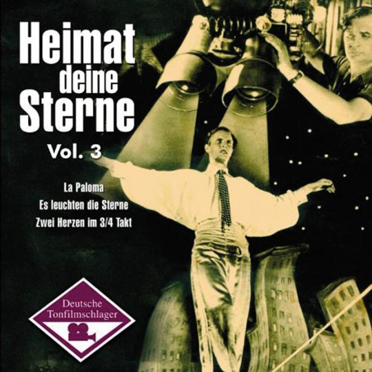 Heimat deine Sterne. Volume 3. CD.