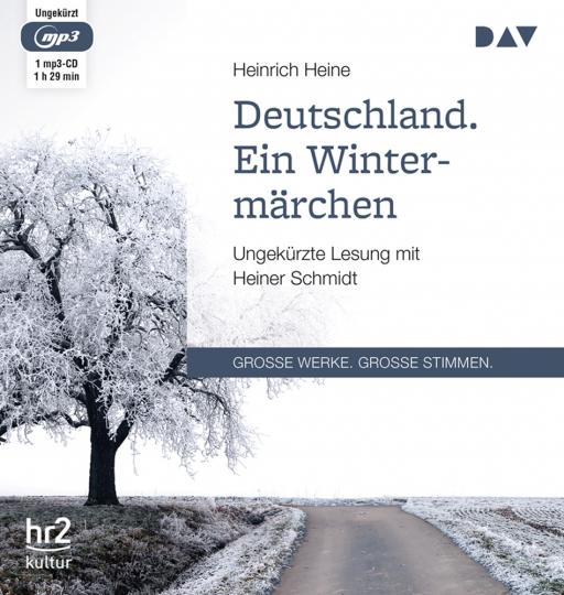 Heinrich Heine. Deutschland. Ein Wintermärchen. mp3-CD.
