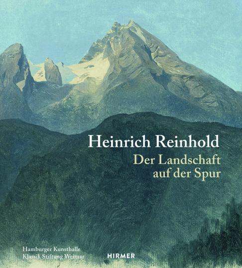 Heinrich Reinhold. Der Landschaft auf der Spur.