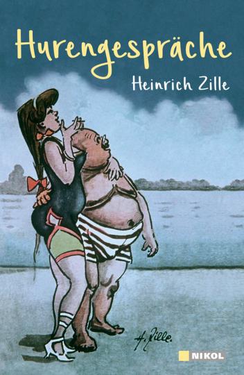 Heinrich Zille. Hurengespräche.
