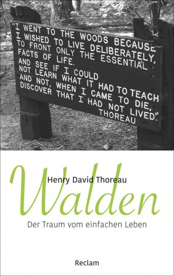 Henry David Thoreau. Walden. Der Traum vom einfachen Leben.