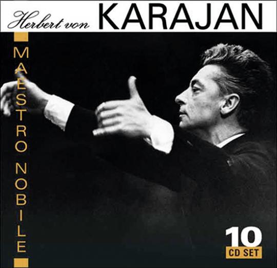 Herbert von Karajan. Maestro Nobile. 10 CD Set.
