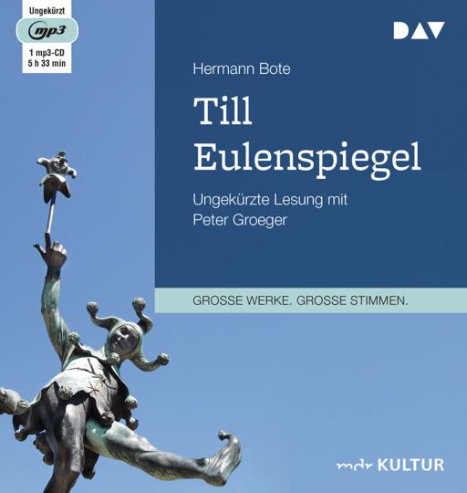 Hermann Bote. Till Eulenspiegel. Ein kurzweiliges Buch aus dem Lande Braunschweig in 96 Historien. mp3-CD.