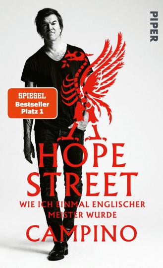 Hope Street. Wie ich einmal englischer Meister wurde.