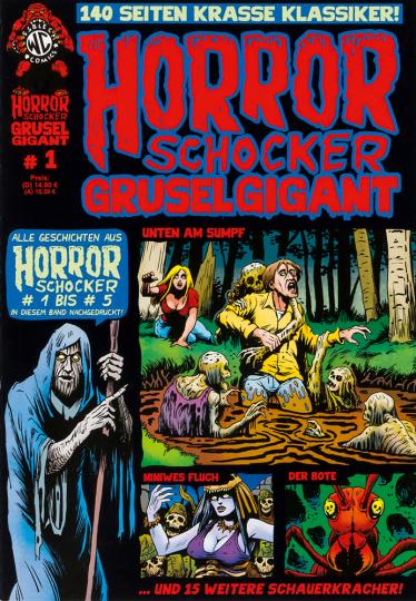 Horrorschocker Grusel Gigant #1. Alle Geschichten aus Horrorschocker 1 bis 5 nachgedruckt. Comic.