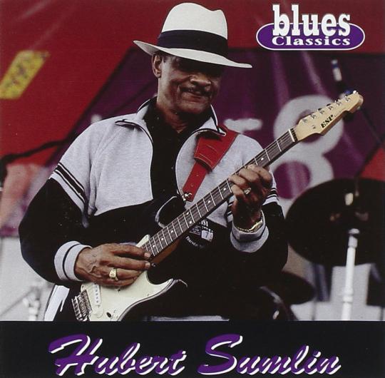 Hubert Sumlin. Blues Classics. CD.