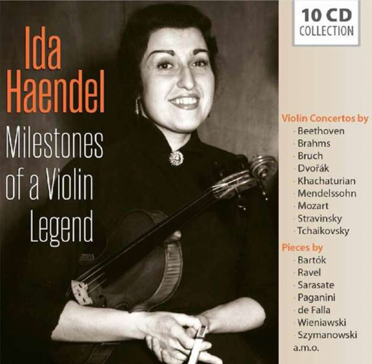 Ida Haendel. Milestones of a Violin Legend. 10 CDs.