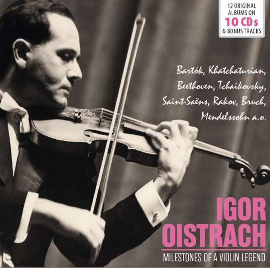 Igor Oistrach. Milestones of a Violin Legend. 10 CDs.