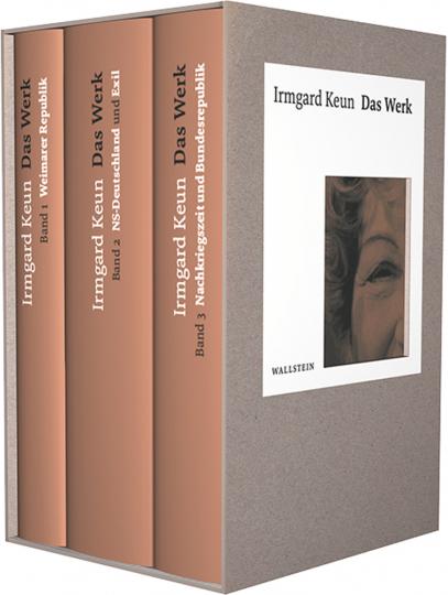 Irmgard Keun. Das Werk. Kommentierte Neuausgabe.