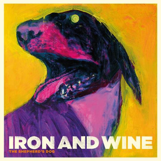 Iron And Wine. The Shepherd's Dog. Vinyl LP.